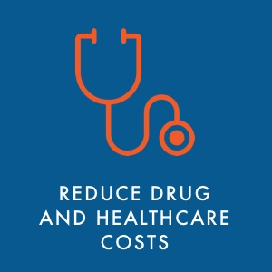 Reduce drug and healthcare costs