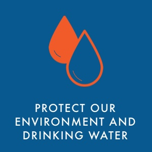 Protect our environment and drinking water